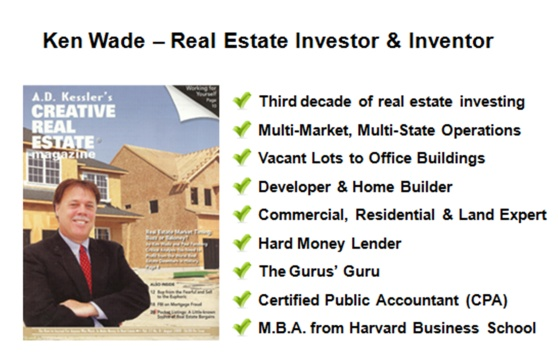 Ken Wade - Real Estate Investor and Inventor - https://www.housingalerts.com