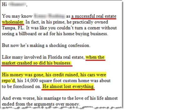 An email exposing a 600 lb. gorilla for losing it all once the market crashed in Florida. He lost his money, credit, cars, 14,000 square foot custom home, and his marriage to the love of his life.